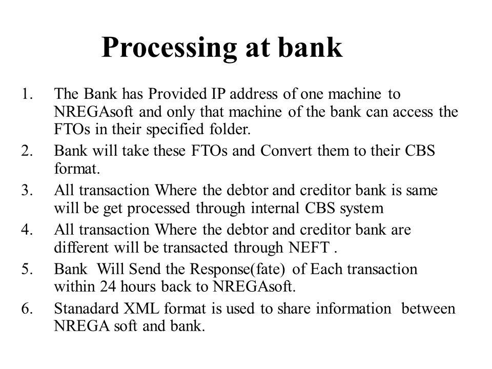 Processing at bank