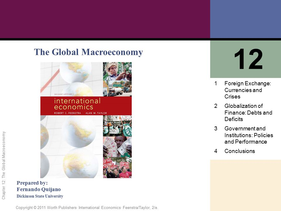 12 The Global Macroeconomy 1 Foreign Exchange: Currencies and Crises 2