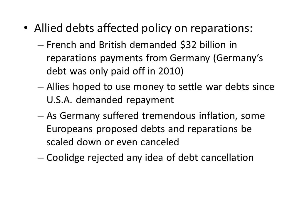 Allied debts affected policy on reparations: