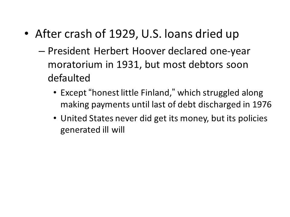 After crash of 1929, U.S. loans dried up