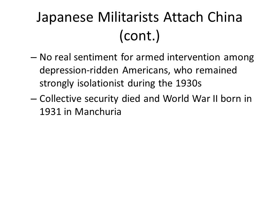Japanese Militarists Attach China (cont.)