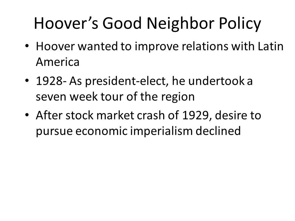 Hoover's Good Neighbor Policy