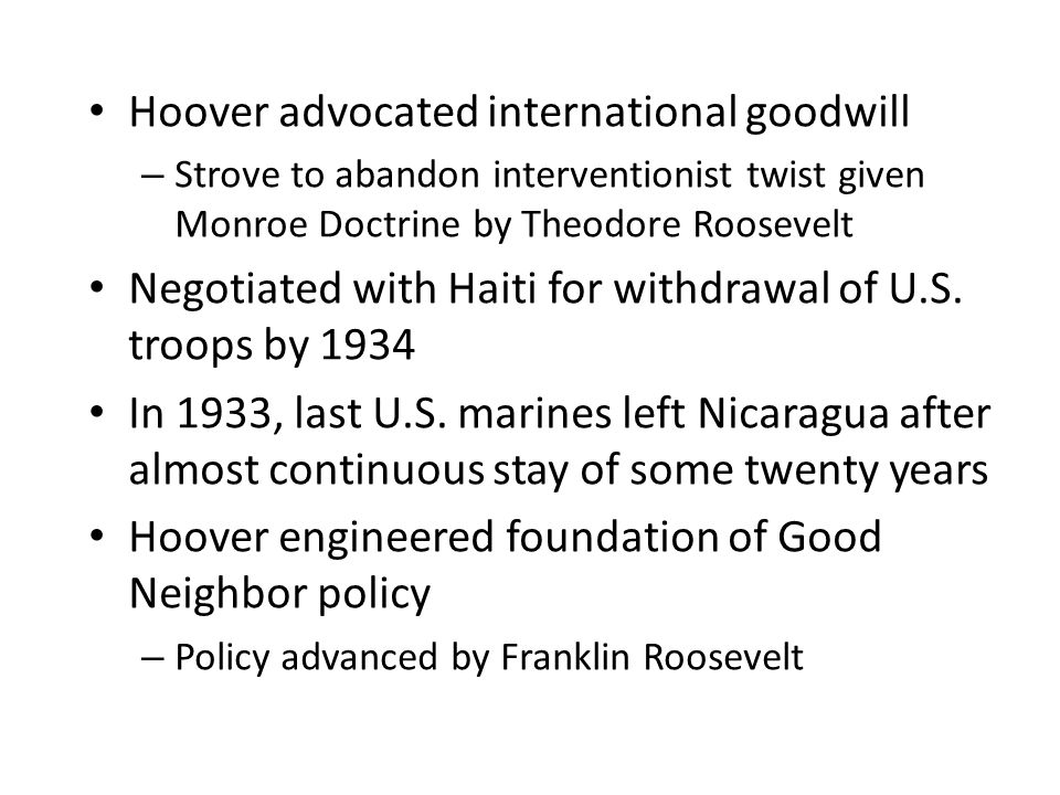 Hoover advocated international goodwill