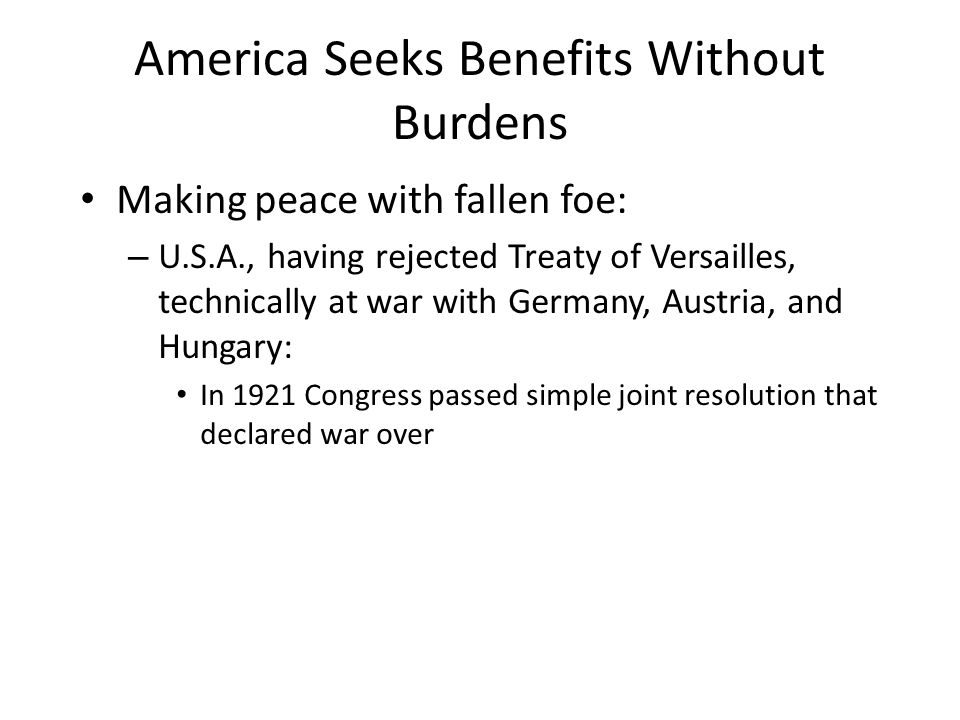 America Seeks Benefits Without Burdens