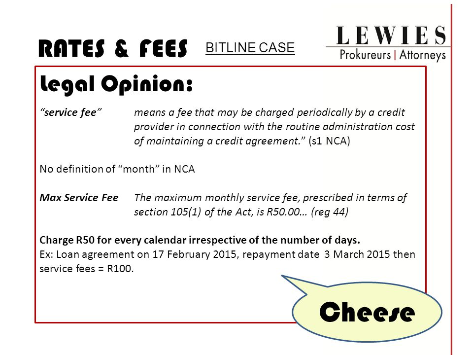 Cheese RATES & FEES Legal Opinion: RATES & FEES Legal Opinion: