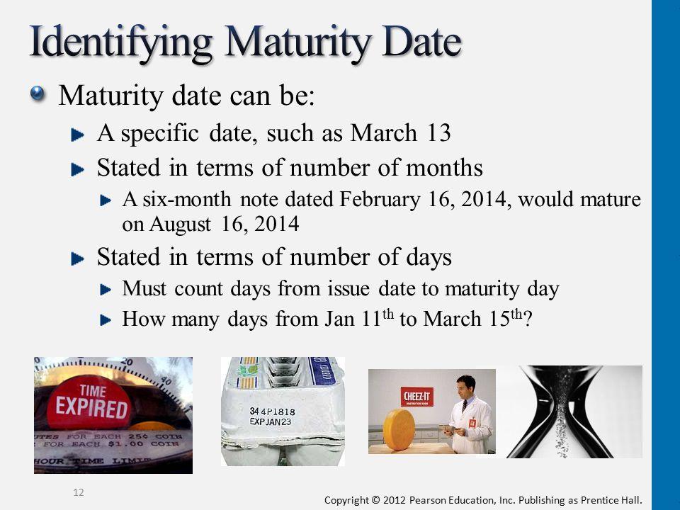 Identifying Maturity Date