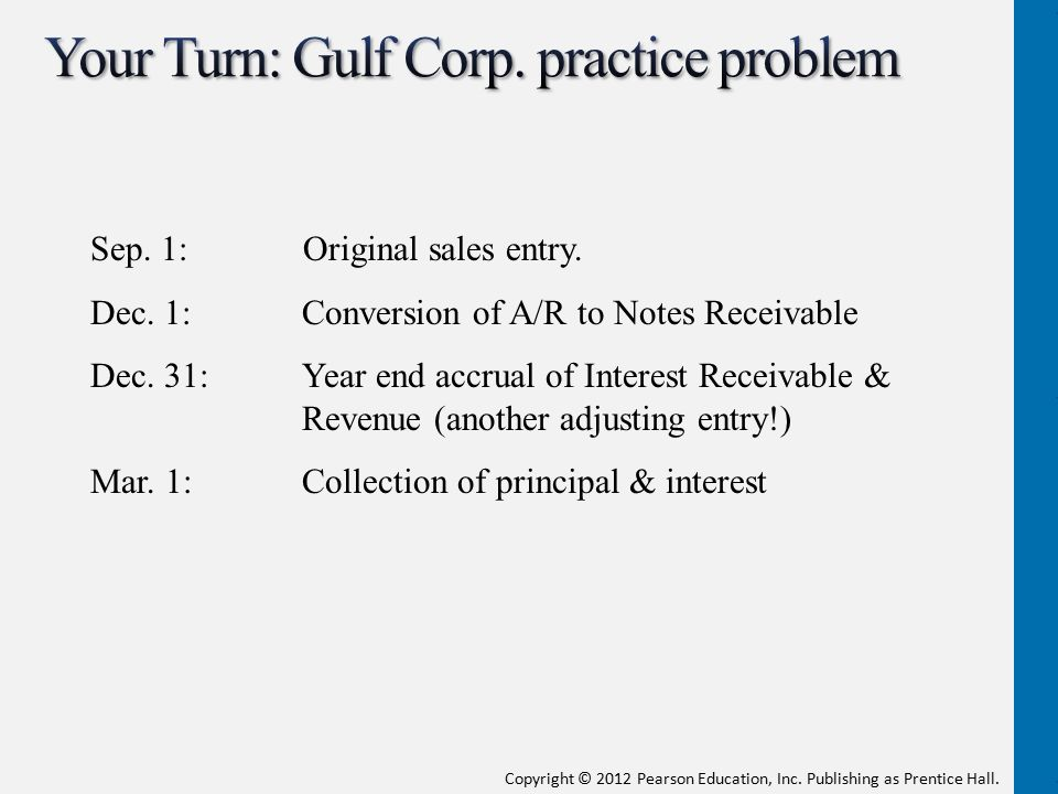 Your Turn: Gulf Corp. practice problem
