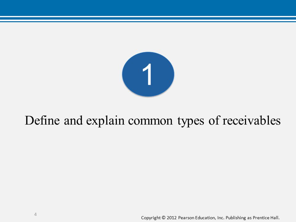Define and explain common types of receivables