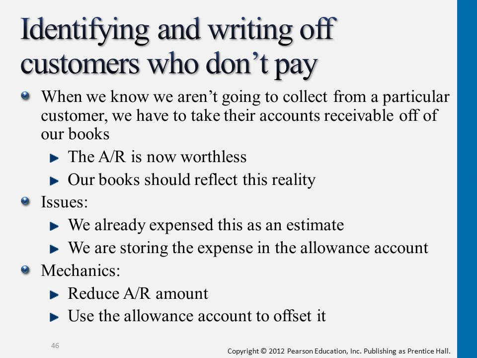 Identifying and writing off customers who don't pay