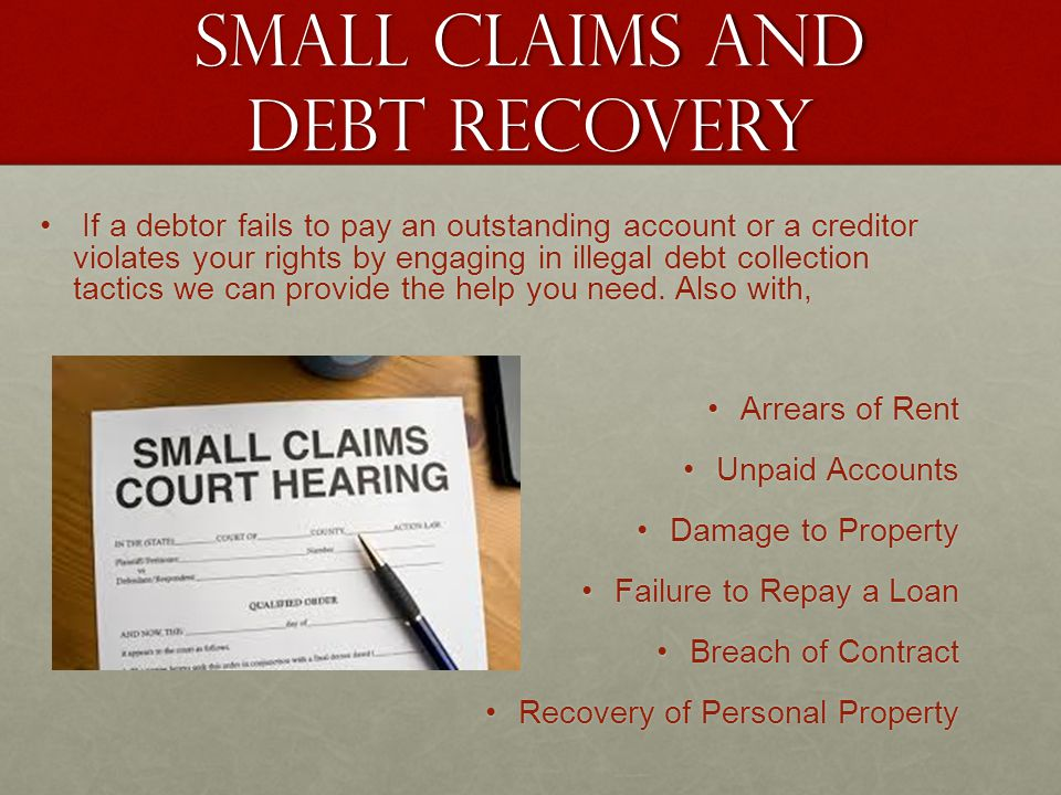 Small claims and debt recovery