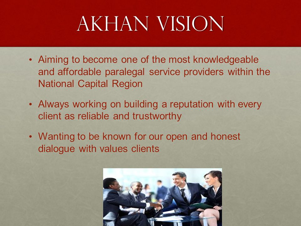 Akhan Vision Aiming to become one of the most knowledgeable and affordable paralegal service providers within the National Capital Region.