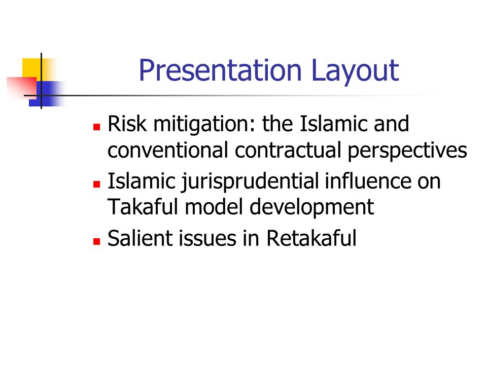 Presentation Layout Risk mitigation: the Islamic and conventional contractual perspectives.