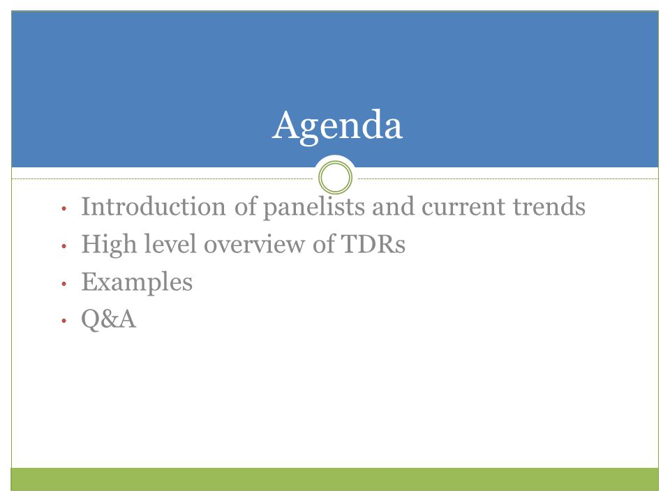Agenda Introduction of panelists and current trends