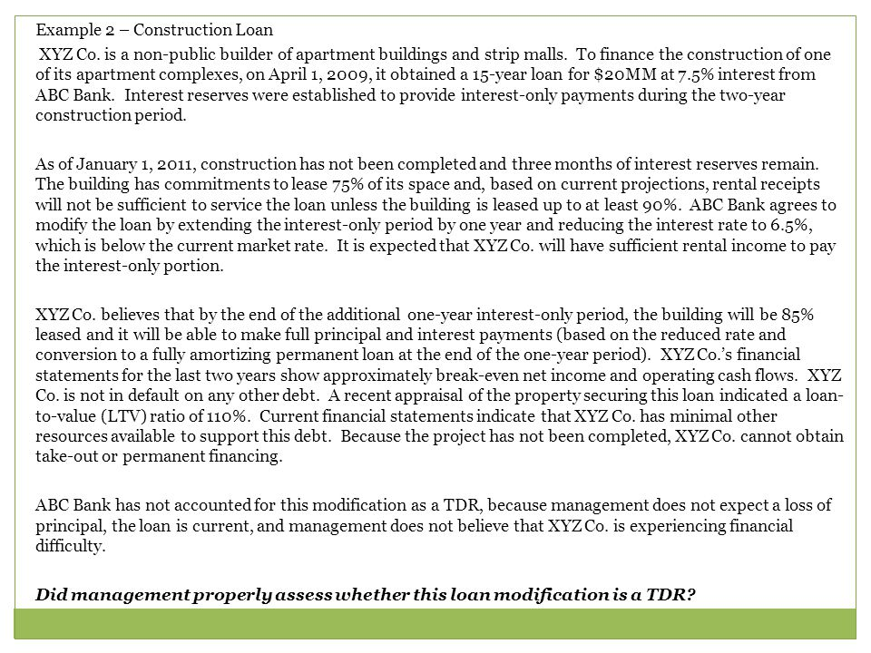 Example 2 – Construction Loan