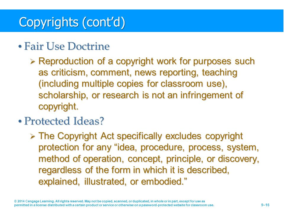 Copyrights (cont'd) Fair Use Doctrine Protected Ideas