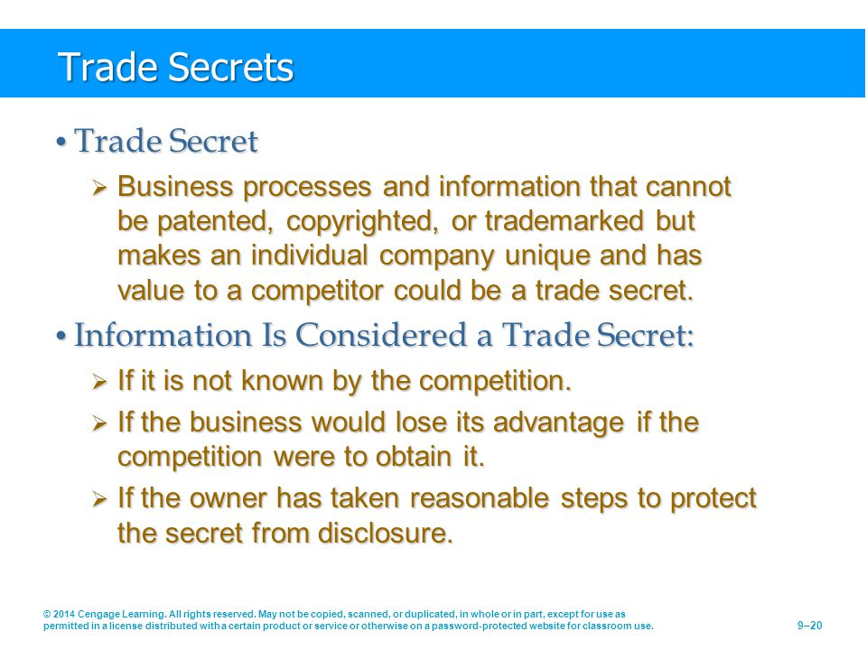 Trade Secrets Trade Secret Information Is Considered a Trade Secret: