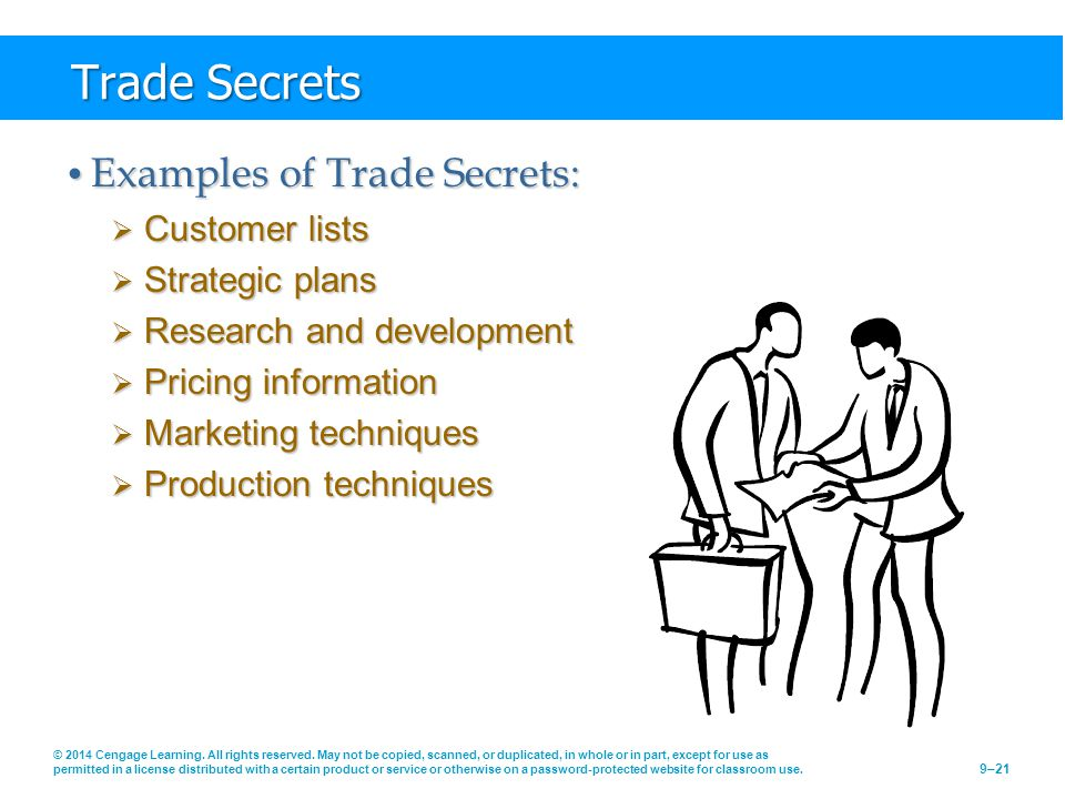 Trade Secrets Examples of Trade Secrets: Customer lists
