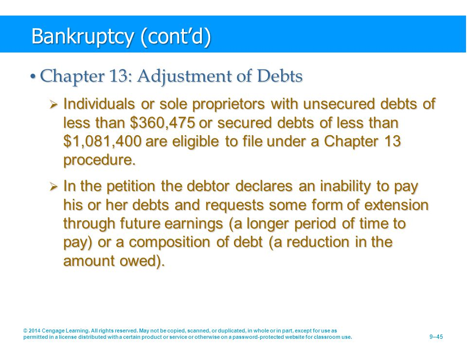 Bankruptcy (cont'd) Chapter 13: Adjustment of Debts