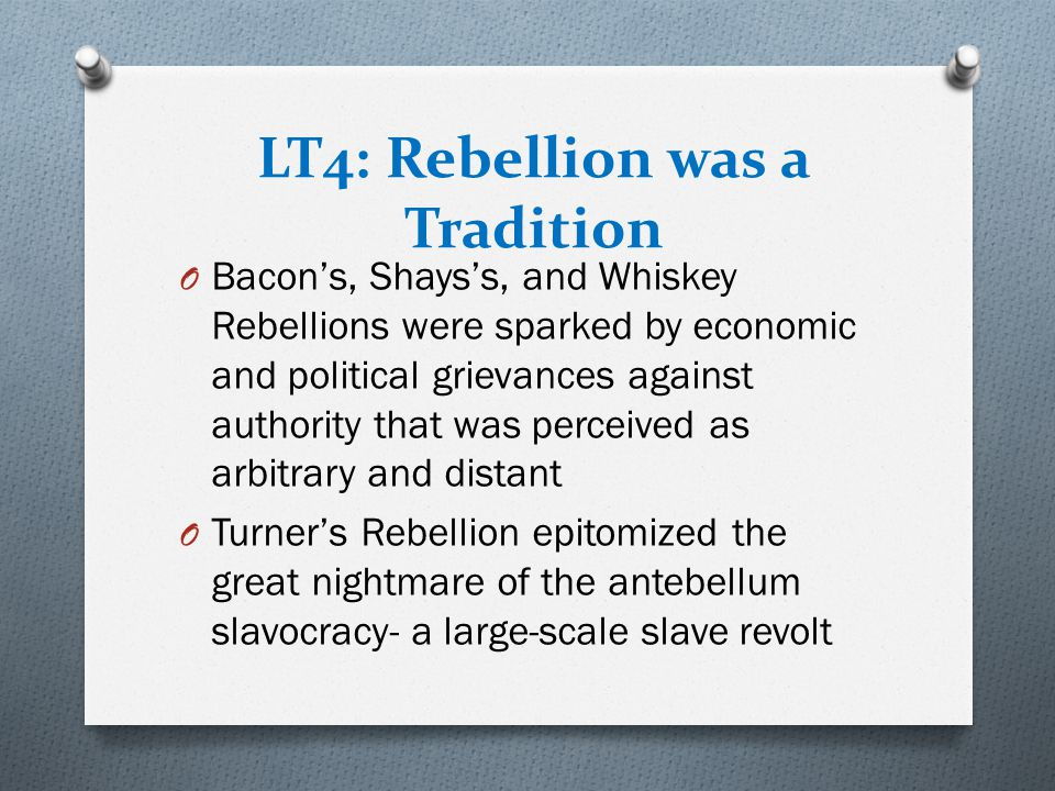 LT4: Rebellion was a Tradition