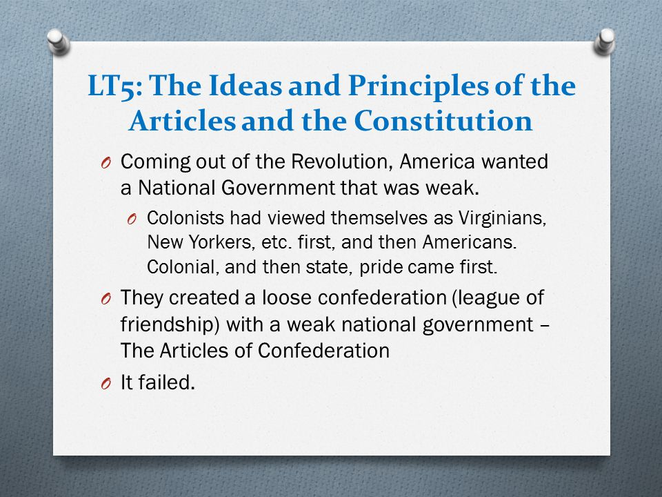 LT5: The Ideas and Principles of the Articles and the Constitution