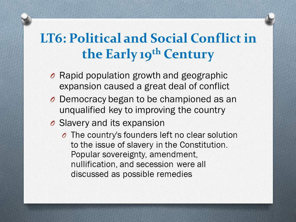 LT6: Political and Social Conflict in the Early 19th Century