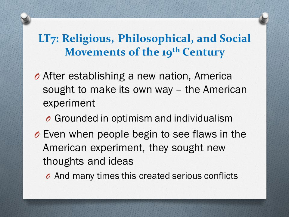 LT7: Religious, Philosophical, and Social Movements of the 19th Century