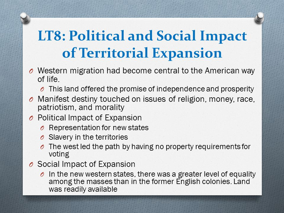 LT8: Political and Social Impact of Territorial Expansion