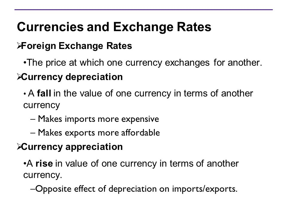 Currencies and Exchange Rates