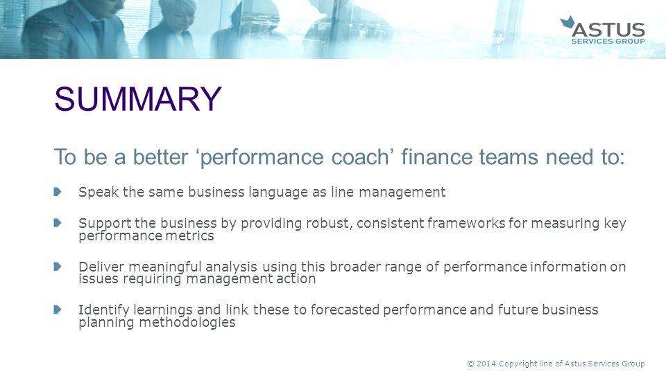 summary To be a better 'performance coach' finance teams need to: