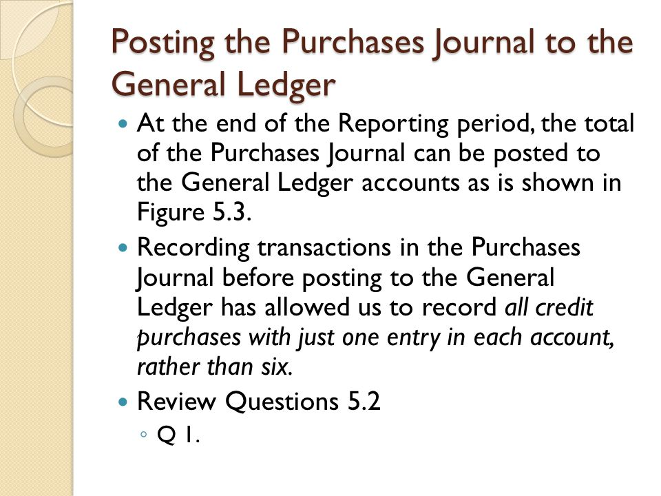 Posting the Purchases Journal to the General Ledger