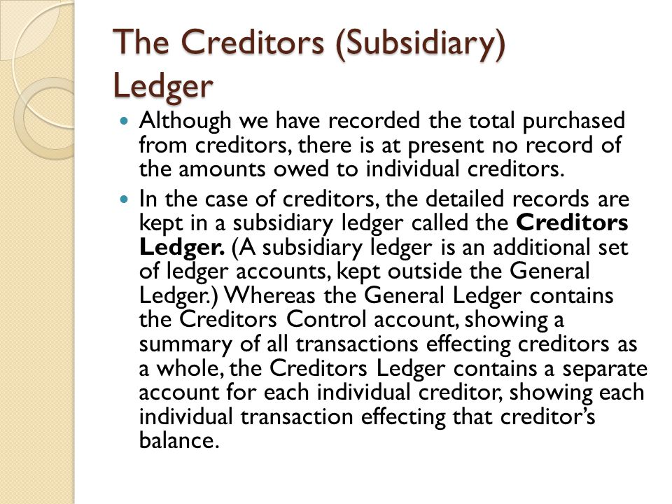 The Creditors (Subsidiary) Ledger