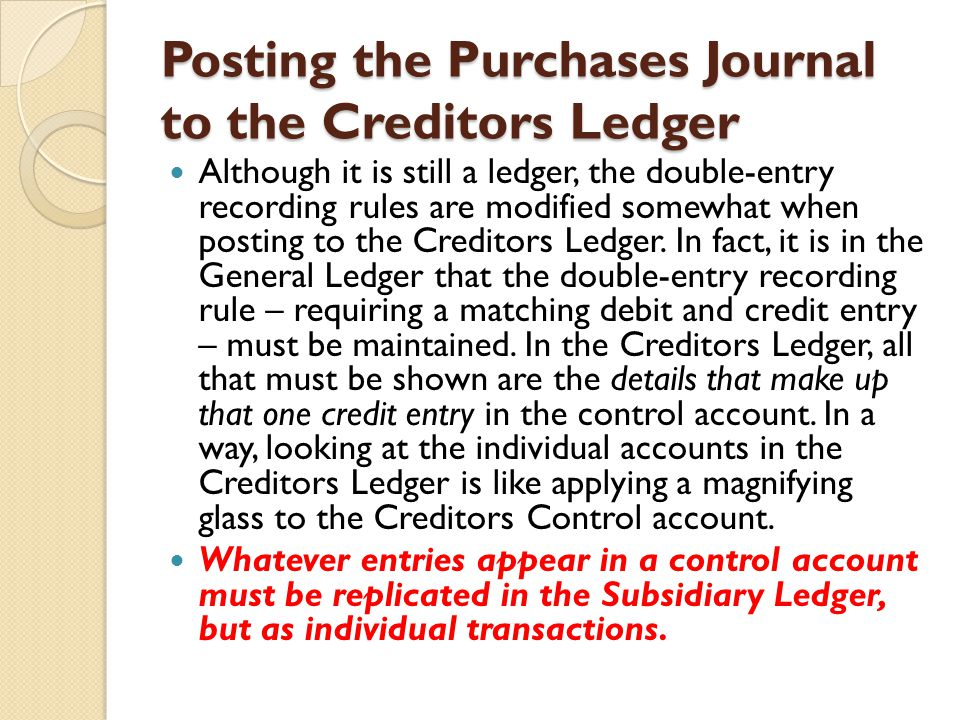 Posting the Purchases Journal to the Creditors Ledger