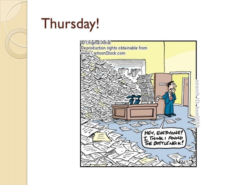 Thursday!
