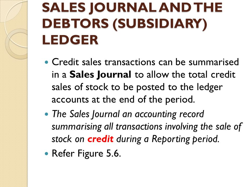 SALES JOURNAL AND THE DEBTORS (SUBSIDIARY) LEDGER