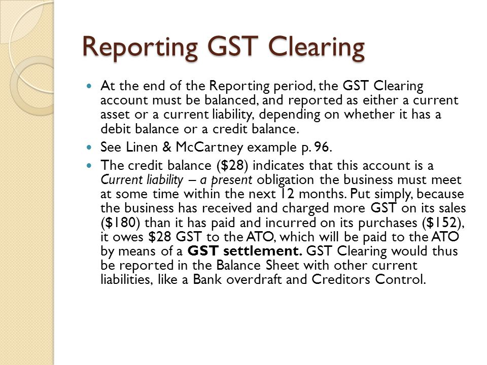Reporting GST Clearing