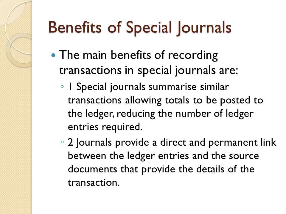 Benefits of Special Journals
