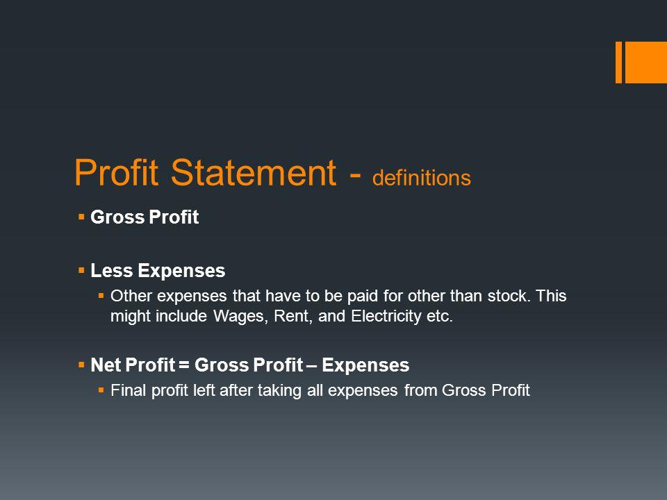 Profit Statement - definitions