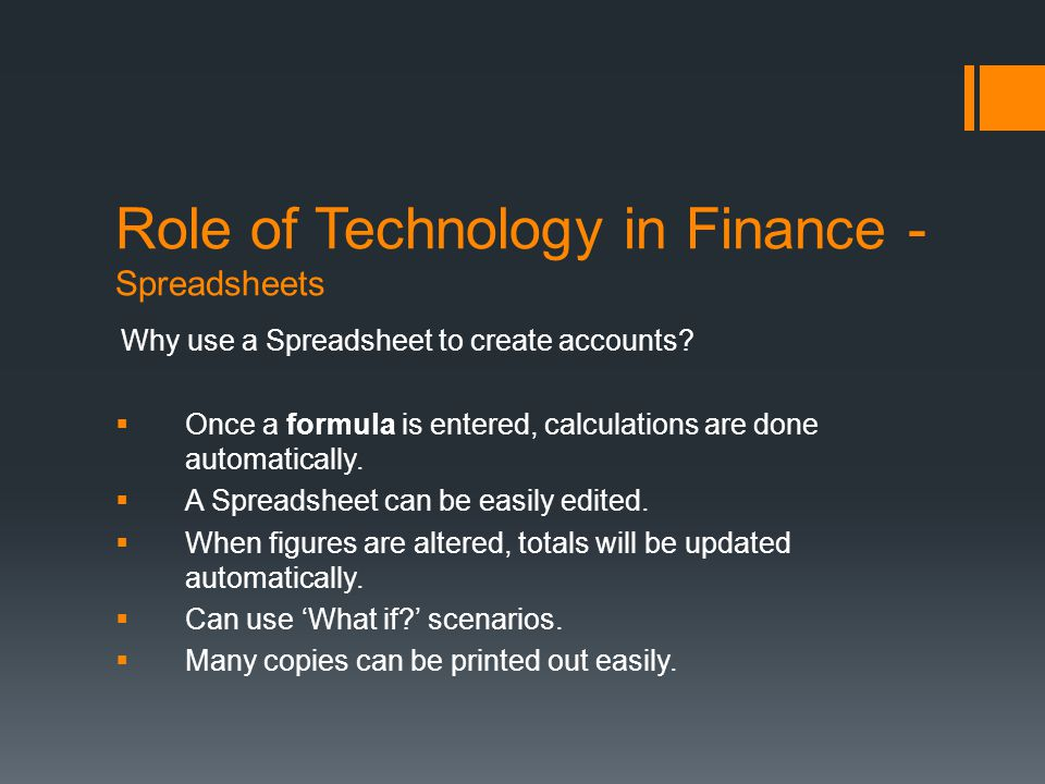 Role of Technology in Finance - Spreadsheets