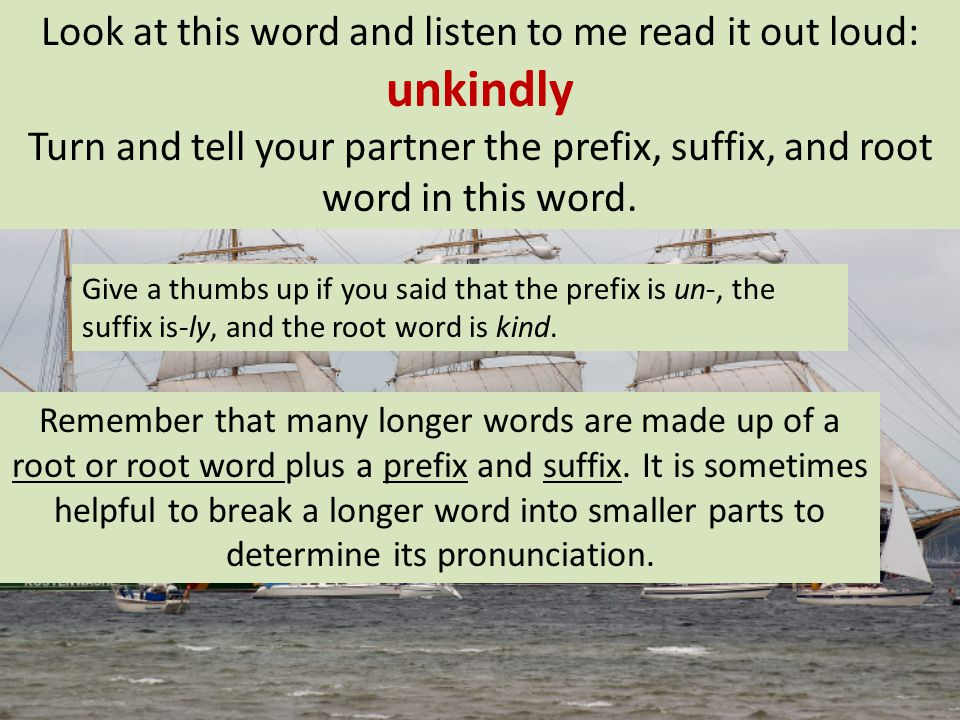 Look at this word and listen to me read it out loud: