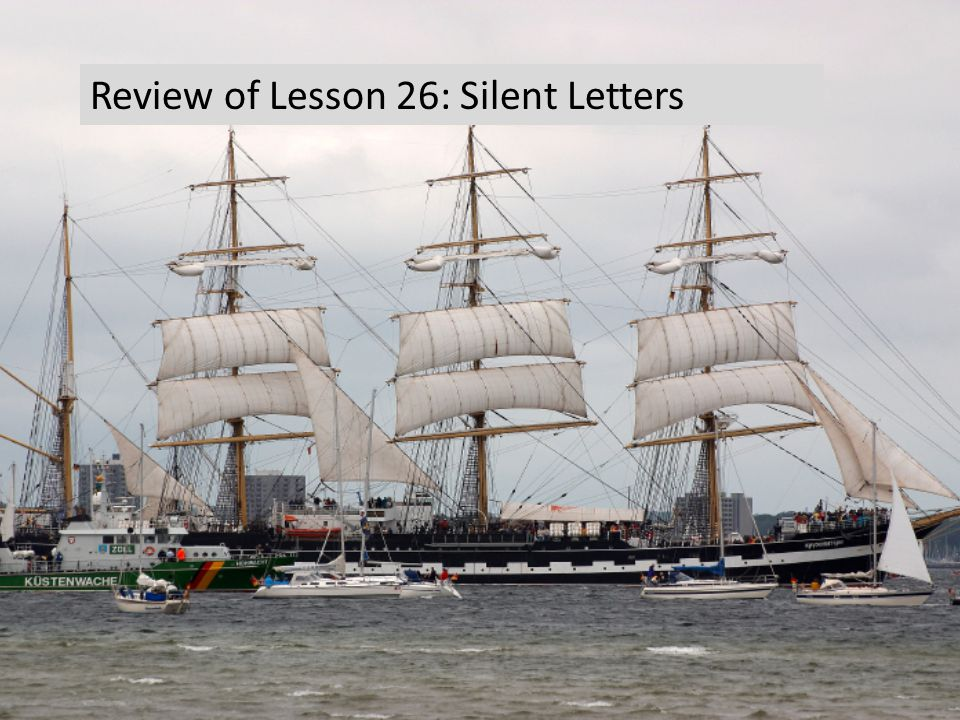 Review of Lesson 26: Silent Letters