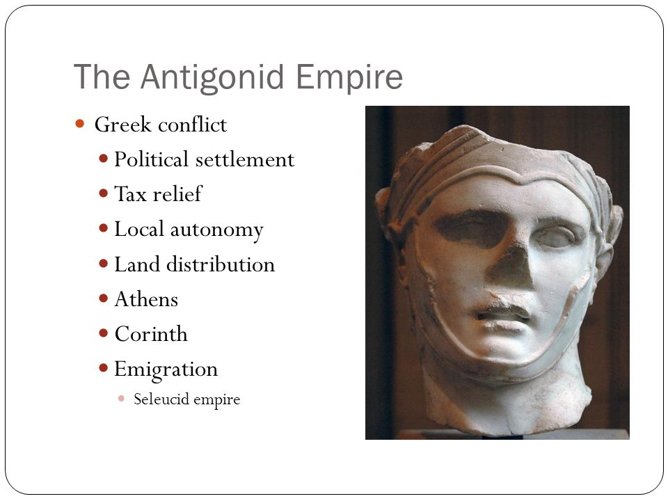 The Antigonid Empire Greek conflict Political settlement Tax relief