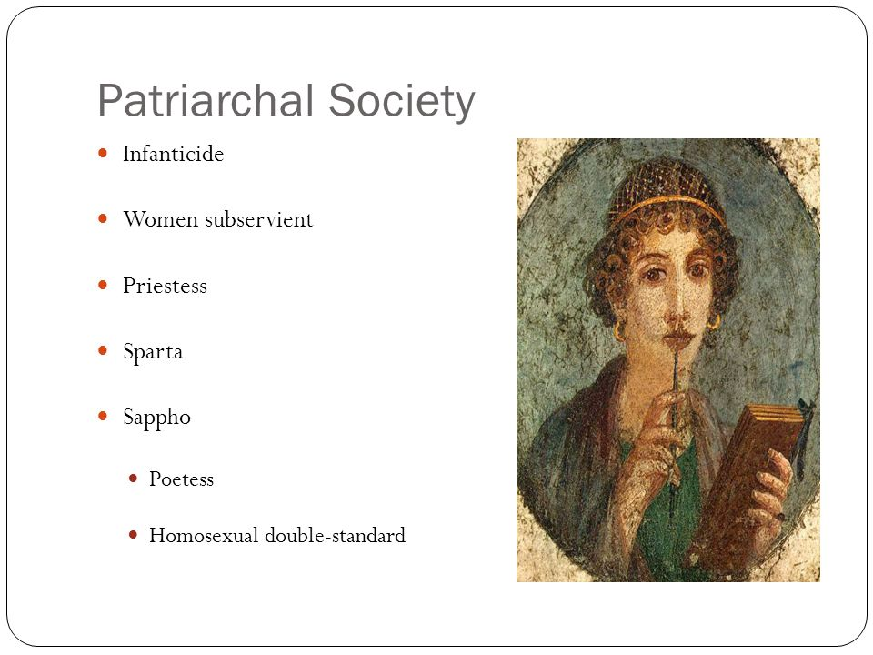 Patriarchal Society Infanticide Women subservient Priestess Sparta