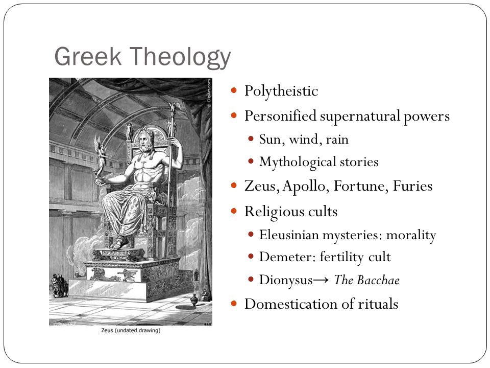 Greek Theology Polytheistic Personified supernatural powers