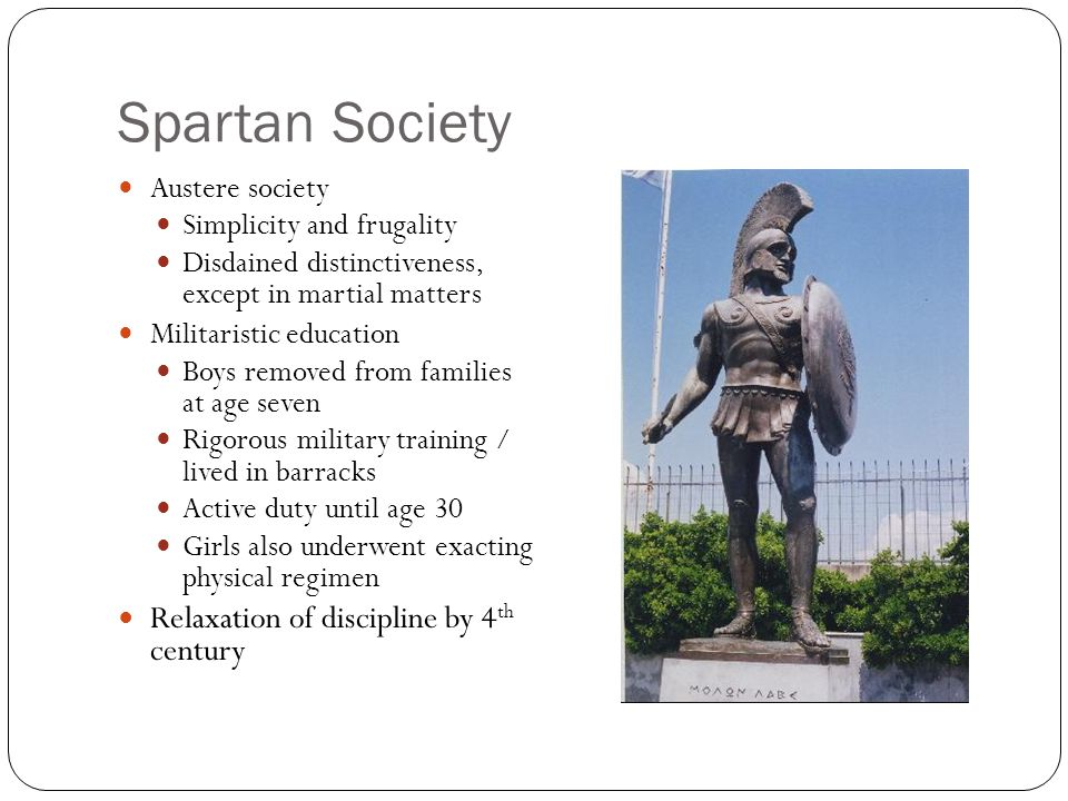 Spartan Society Relaxation of discipline by 4th century
