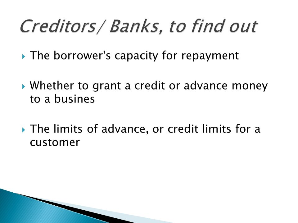 Creditors/ Banks, to find out