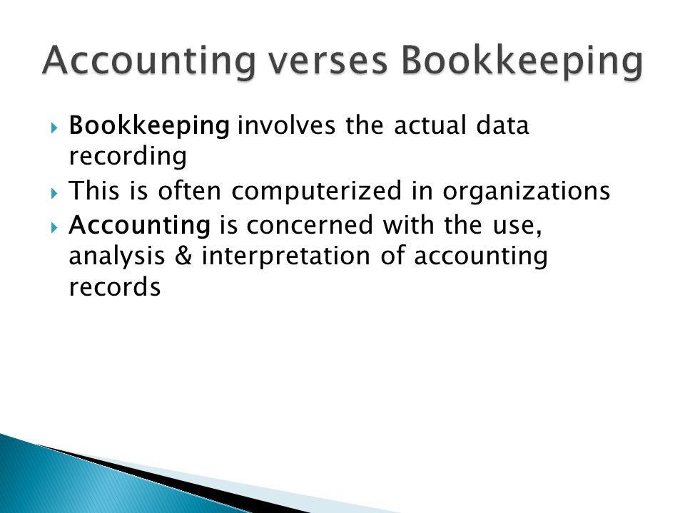 Accounting verses Bookkeeping