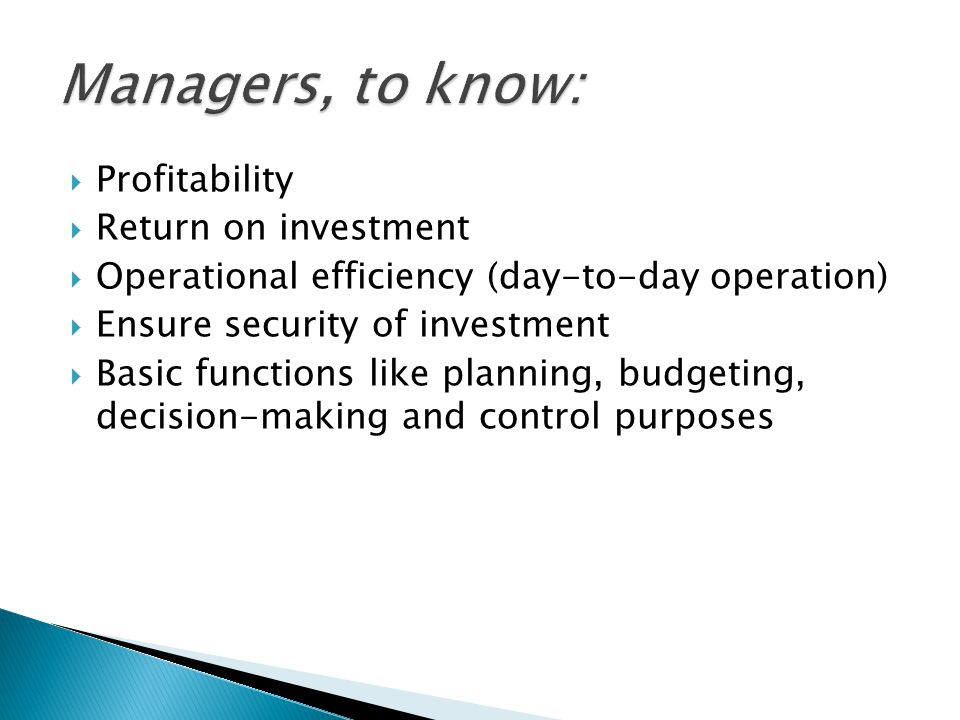 Managers, to know: Profitability Return on investment