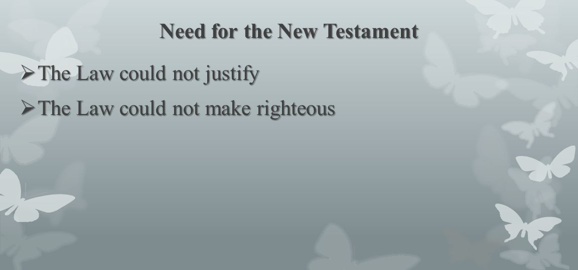 Need for the New Testament