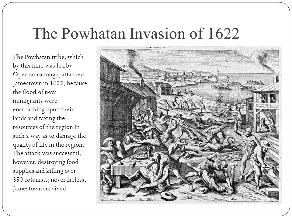 The Powhatan Invasion of 1622
