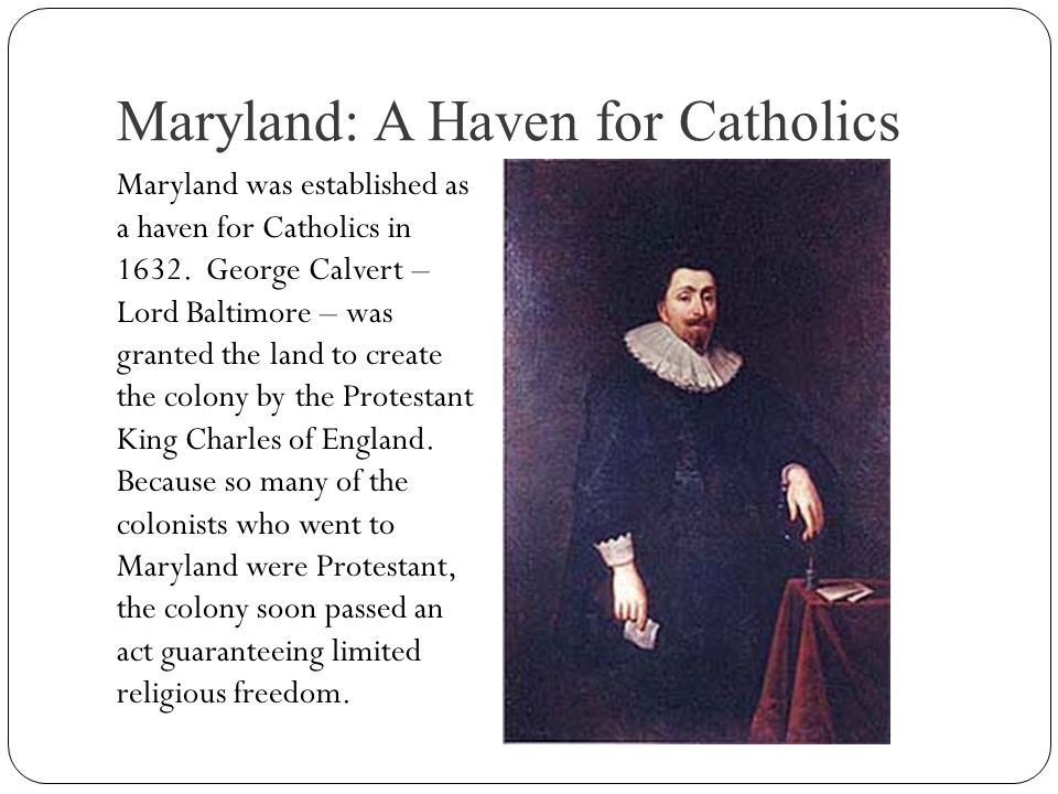 Maryland: A Haven for Catholics